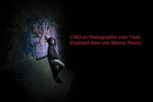 L'ISO en Photographie au Flash (expliqué dans une séance photo)