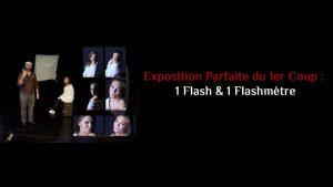 Exposition parfaite du premier coup : 1 Flash & 1 Flashmètre