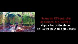 Revue du GPS pas cher de Marrex: MX-G10M II depuis l'Autel du Diable en Ecosse