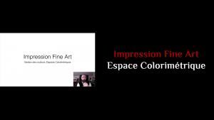 Espace Colorimétrique & Impression Fine Art