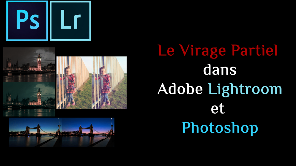 Virage-Partiel-dans-Lightroom-Photoshop