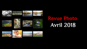 Revue Photo Mensuelle - Avril 2018