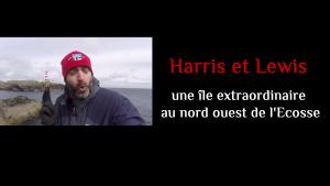 Harris et Lewis, une île extraordinaire au nord ouest de l'Ecosse